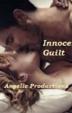 Innocent Guilt by AngelicProductions