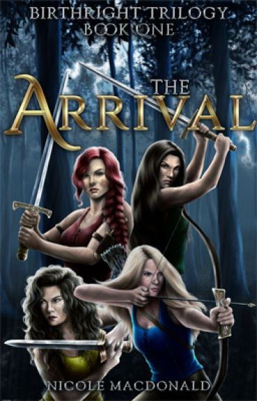The Arrival, Book one of the Birthright Trilogy by DamselinaDirtyDress