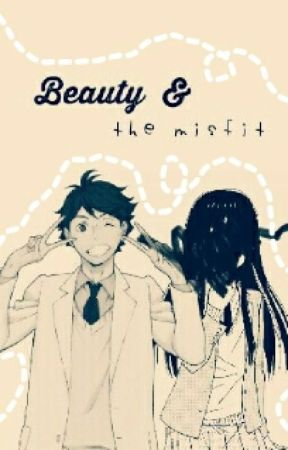 Beauty & The Misfit by chieen-chan