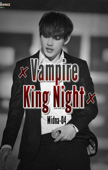 ✘Vampire King Night✘Kim Taehyung