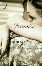 I Promise[in revising /editing Process] by Marissa2911