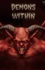 Rise of The Devil ( Demon Within) by go2hell13