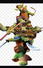 TMNT Boyfriend Scenarios by ITookCrazyRoad