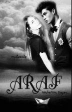 ARAF  by reyhansila