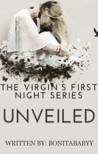 The Virgin's First Night 9: Unveiled by BonitaBabyy