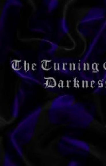 The Turning of Darkness