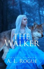 The Walker by XXrogueXlucyXX