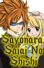 Sayonara, Saiai No Shishi by WildRhov