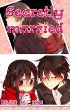 Secretly married by patisserie_ichigo