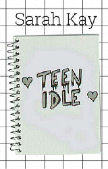 Teen Idle