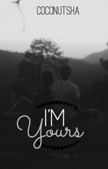I'm Yours [21/21]