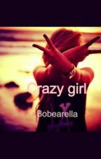 Crazy girl by wontgoquietly