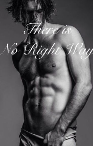 There is No Right Way