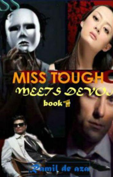 """MISS TOUGH MEETS DEVON """"The Demon""""(book 1)"""