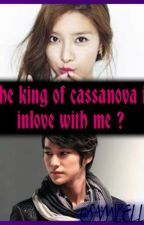 The king of cassanova is inlove with me ? by samibelle