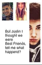 Well, I was Justin Bieber's best friend? by Maddy5355