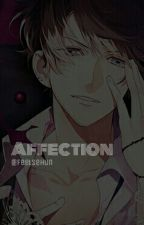 Affection (Diabolik Lovers One shots) by AahSehun