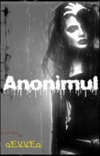 Anonimul by Skereed