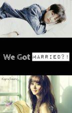 We Got Married?! by KayraSakura_