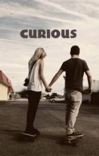 Curious - A Wesley Stromberg fan fiction by Michelle_MMann