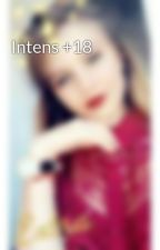 Intens +18 by ElyEly012