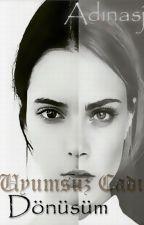 Uyumsuz Cadı-Dönüşüm by BlankMind-