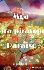 Mga Pira-Pirasong Paraiso by iya-iyakin
