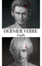 Dernier Verre by Fanfly