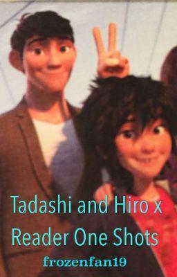 Tadashi and hiro x reader one shots wattpad
