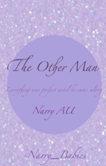 The Other Man (Narry AU)
