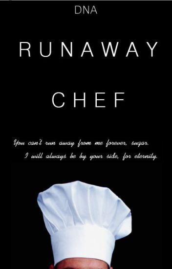 Runaway Chef