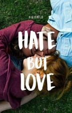 Hate But Love by Awxmld