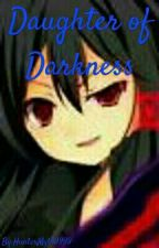 Daughter of Darkness (Fairy Tail fanfic) by HunterMyth9999