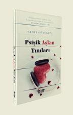 Psişik Aşkın Tınıları by Cahit_G