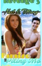 """Revenge 3....Paraiso sa Piling Mo...""""Neil & Tiffany""""....(completed) by Emmz143"""