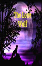 The Lone Wolf by angelhearts1234