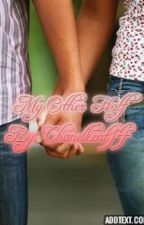 My Other Half by chanelkent14