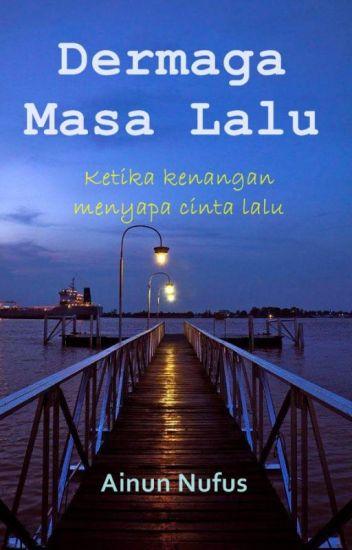 Dermaga Masa Lalu