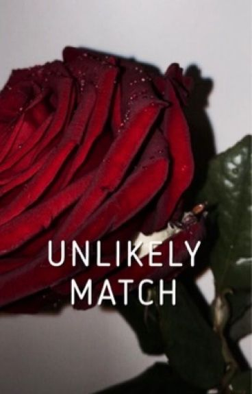 Unlikely Match (August Alsina)