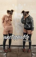 Unstoppable «girlxgirl» by katypizzy