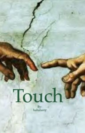 Touch (larry stylinson) by hahalarry