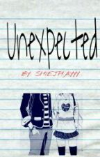 Unexpected-ONE SHOT by Shiejhayyy
