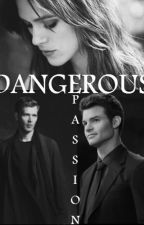 Dangerous Passion by Anonym_Cat