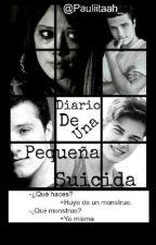 Diario de una pequeña suicida by pauladeseda