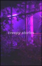 creepy stories by nuuisance