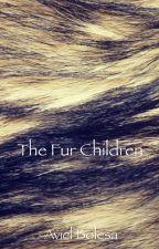 The Fur Children by AvielBolesaOfficial