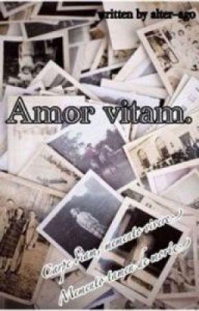 Amor Vitam by alter-ago