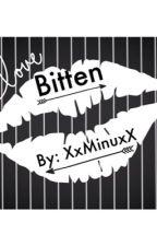 Bitten by XxMinuxX