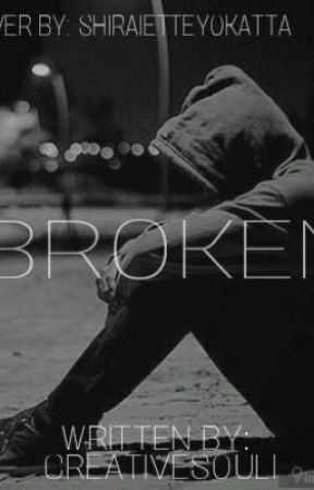 Broken  by creativesoul1