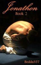 JONATHON - Book 2 by bedda357